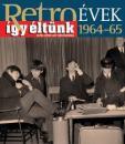 RETRO ÉVEK 1964-65