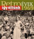 RETRO ÉVEK 1969