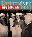 RETRO ÉVEK 1980