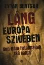 LÁNG EURÓPA SZÍVÉBEN - KUN BÉLA HATALMÁNAK 13