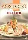 FELTÉTEK - KÓSTOLÓ 2.