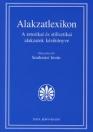 ALAKZATLEXIKON - A RETORIKAI ÉS STILISZTIKAI ALAKZATOK KÉZIKÖNYVE