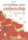 SZEXHOROSZKÓP - ÁLMAID VALÓRA VÁLNAK