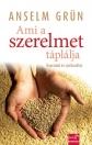 AMI A SZERELMET TÁPLÁLJA - KAPCSOLAT ÉS SPIRITUALITÁS