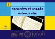 SZOLFÉZS PÉLDATÁR ALSÓFOK, II. KÖTET Z. 1846