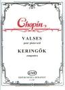 CHOPIN - KERINGŐK Z. 6787