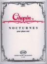 CHOPIN - NOCTURNES - POUR PIANO SEUL Z. 12 057