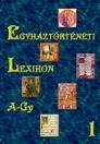 EGYHÁZTÖRTÉNETI LEXIKON A-GY